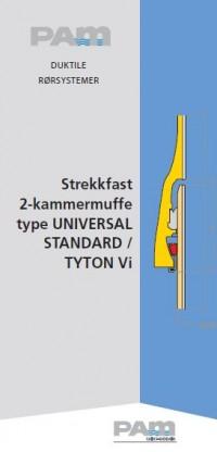 Strekkfast 2-kammermuffe type Universal Standard / Tyton Vi