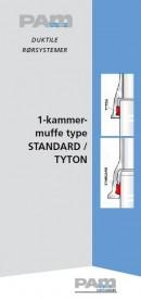 1-kammer muffe type Standard / Tyton